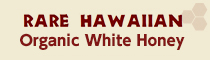 �쥢�ϥ磻���󥪡����˥å��ۥ磻�ȥϥˡ� Rare Hawaiian Organic White Honey